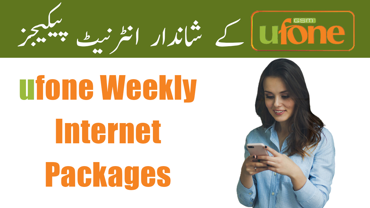 Ufone-All-Weekly-Internet-Packages
